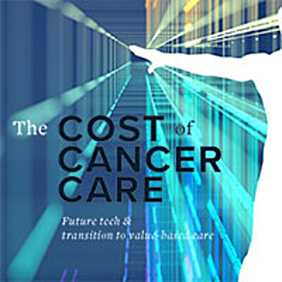 The Cost of Cancer Care: Future Tech and Transition to Value-Based Care